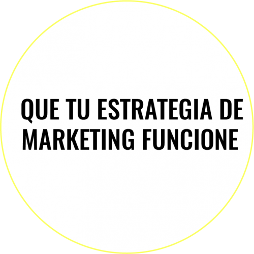 Que tu estrategia de marketing funcione