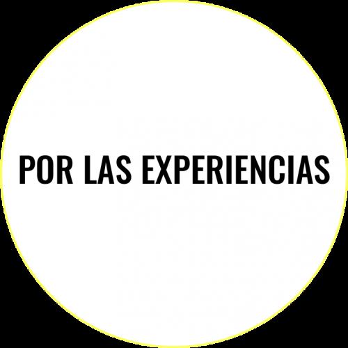 POR LAS EXPERIENCIAS